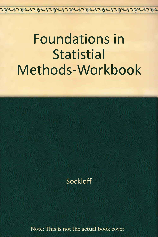 Workbooks workbook methods : Foundations in Statistial Methods-Workbook: Sockloff ...