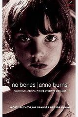 No Bones: Author of the Man Booker Prize-winning novel Milkman Paperback