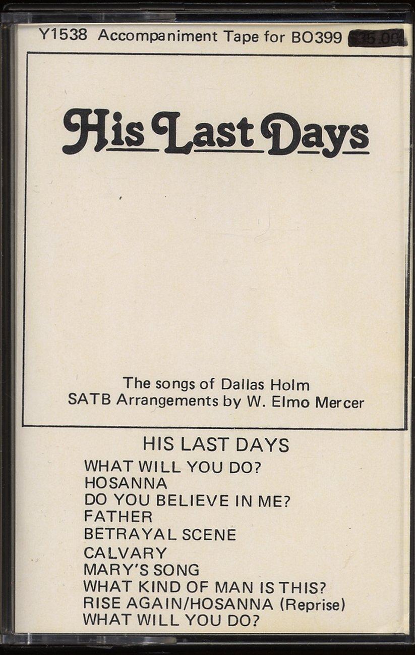His Last Days: Accompaniment Tape For BO399
