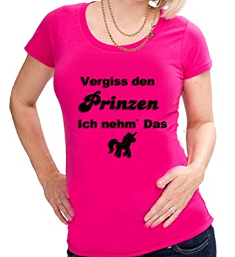 T Den Prinzen Damen Sprücheshirt Ich Shirt Nehme Einhorn Das Vergiss 5HzHA0
