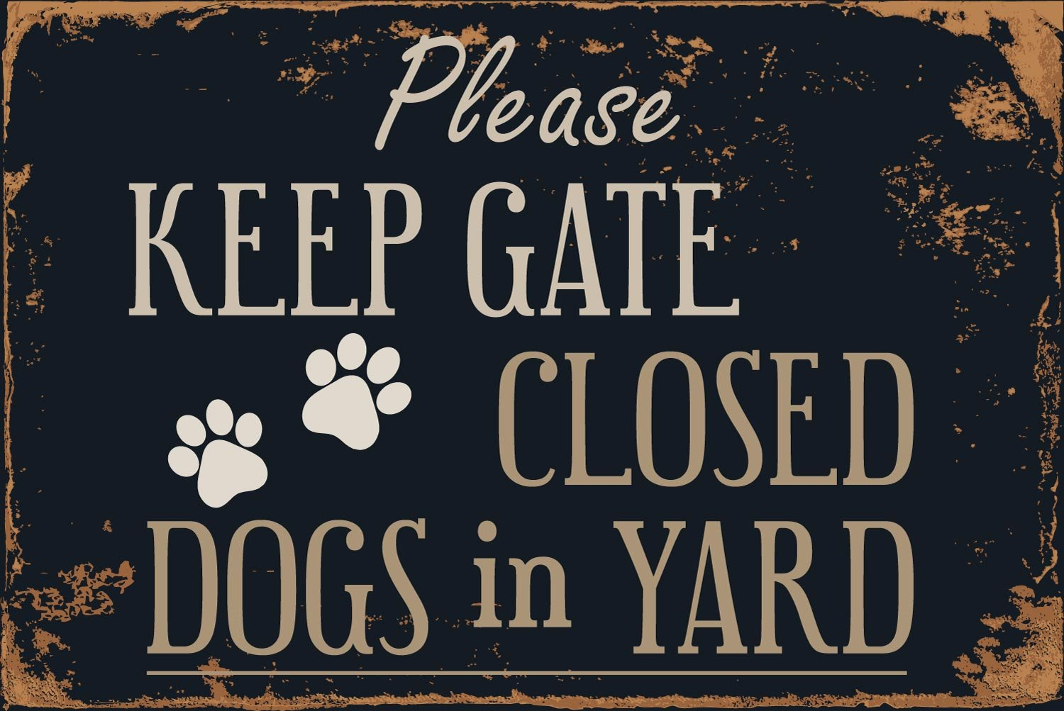 StickerPirate Please Keep Gate Closed Dogs in Yard 8 x 12 Vintage Aluminum Retro Metal Sign VS505