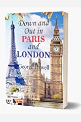 Down and Out in Paris and London: George Orwell's Down and Out in Paris and London all time Bestseller Book Kindle Edition