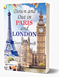 Down and Out in Paris and London: George Orwell's Down and Out in Paris and London all time Bestseller Book