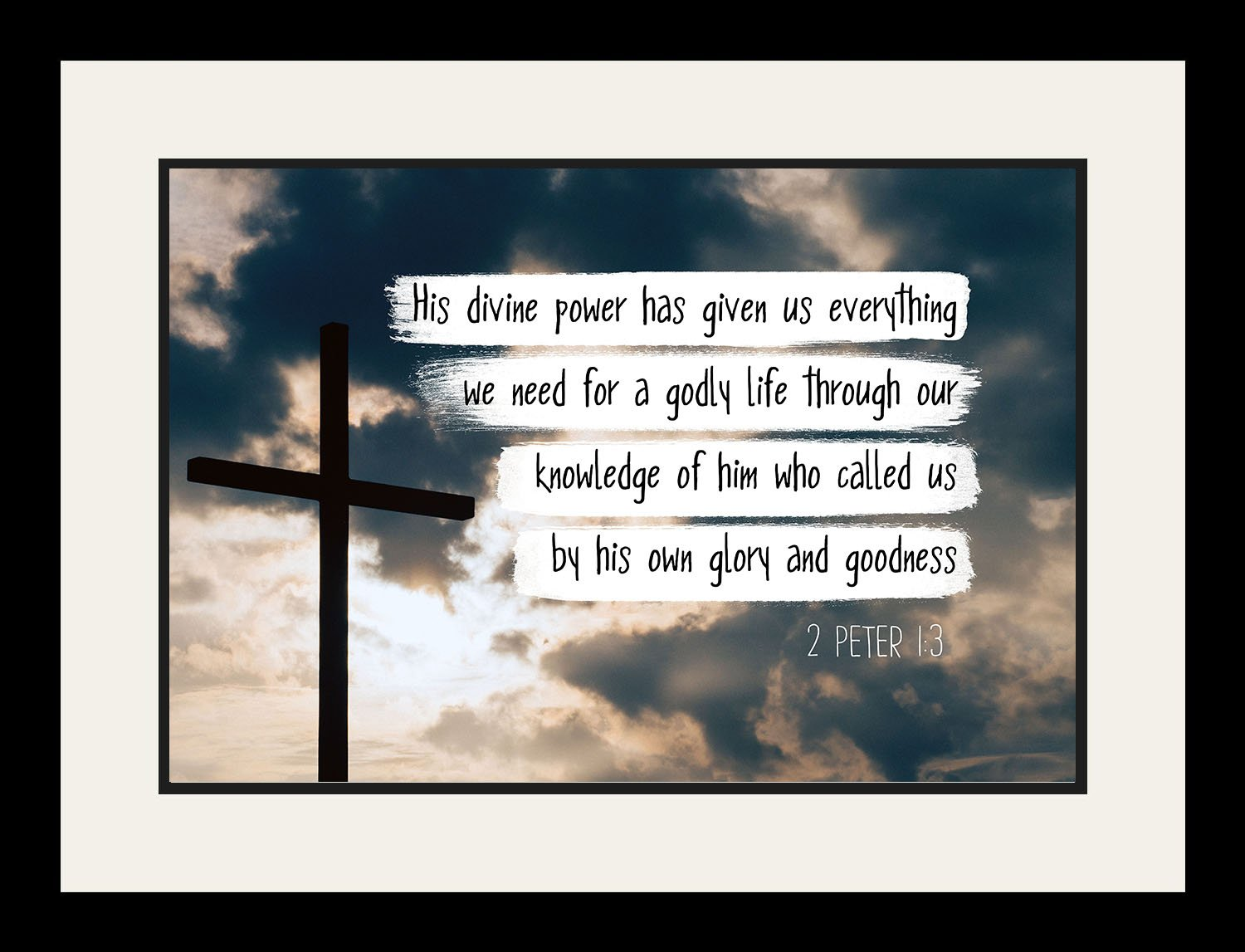 2 Peter 1:3 His divine power - Christian Poster, Print, Picture or Framed Wall Art Decor - Bible Verse Collection - Religious Gift for Holidays Christmas Baptism (19x25 Framed)
