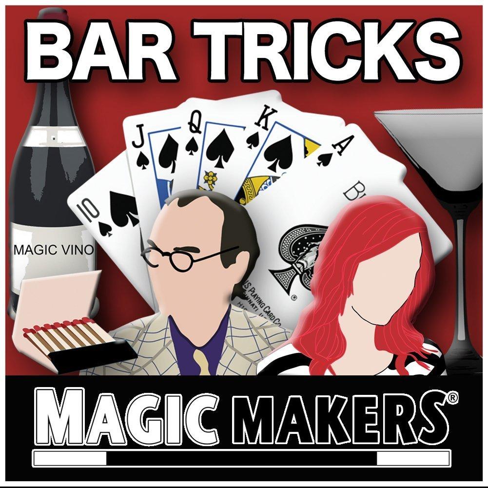 Bar Tricks & Bar Betchas by Magic Makers by Magic Makers