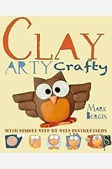 Clay (Arty Crafty) Kindle Edition