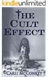 The Cult Effect: A True Story of Mind Control in Australia 1996 - 2010