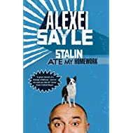 Stalin Ate My Homework by Sayle, Alexei (2010) Hardcover