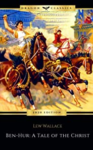 Ben-Hur: A Tale of the Christ (English Edition)