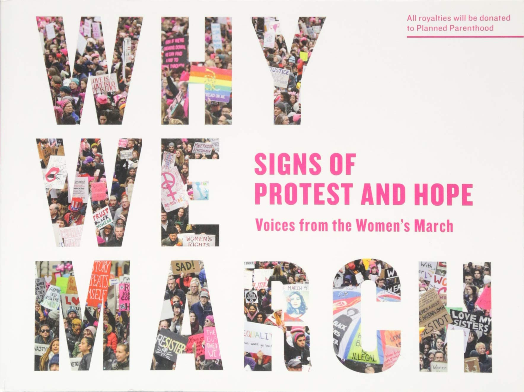 Why We March: Signs of Protest and Hope--Voices from the