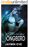 Songbird: A Sinclair Story - Billionaire. Sports Romance. Love Story.