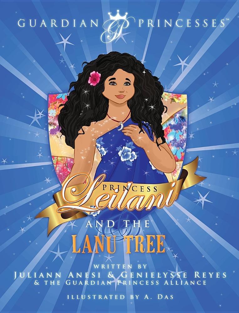 Download Princess Leilani and the Lanu Tree (Guardian Princesses) PDF