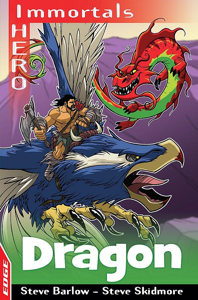 Dragon (EDGE: I HERO: Immortals): Amazon.es: Steve Barlow ...
