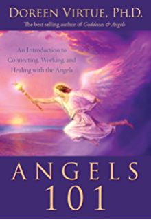 Angel Numbers 101 - Kindle edition by Doreen Virtue  Religion