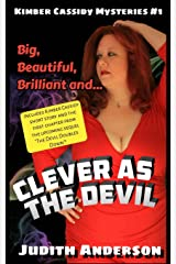 Clever as the Devil (Kimber Cassidy Mysteries) (Volume 1) Paperback
