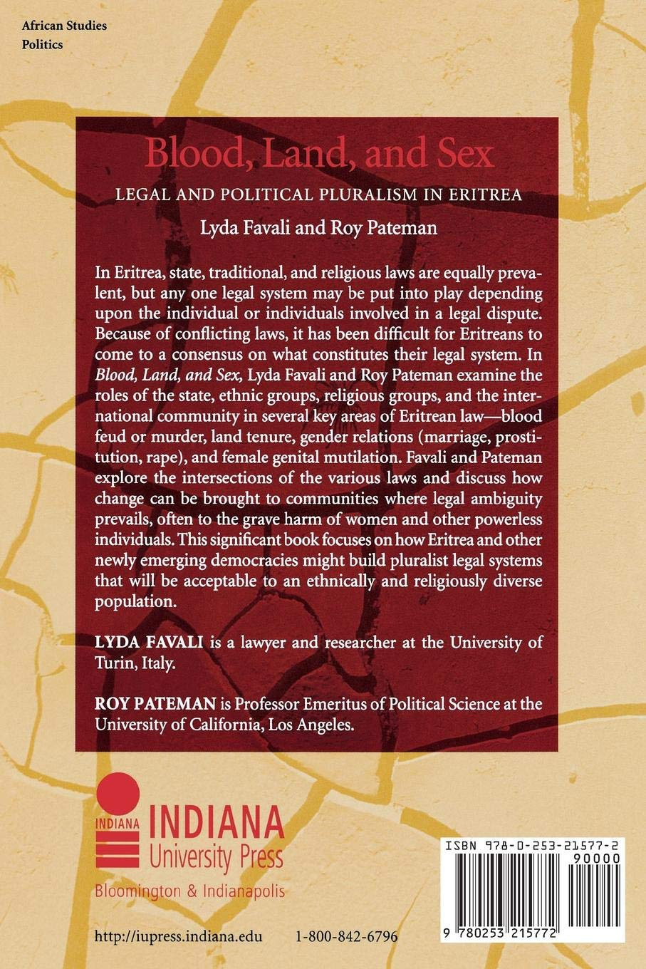 Blood, land, and sex : legal and political pluralism in Eritrea