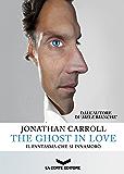 The Ghost in Love - Il fantasma che si innamorò