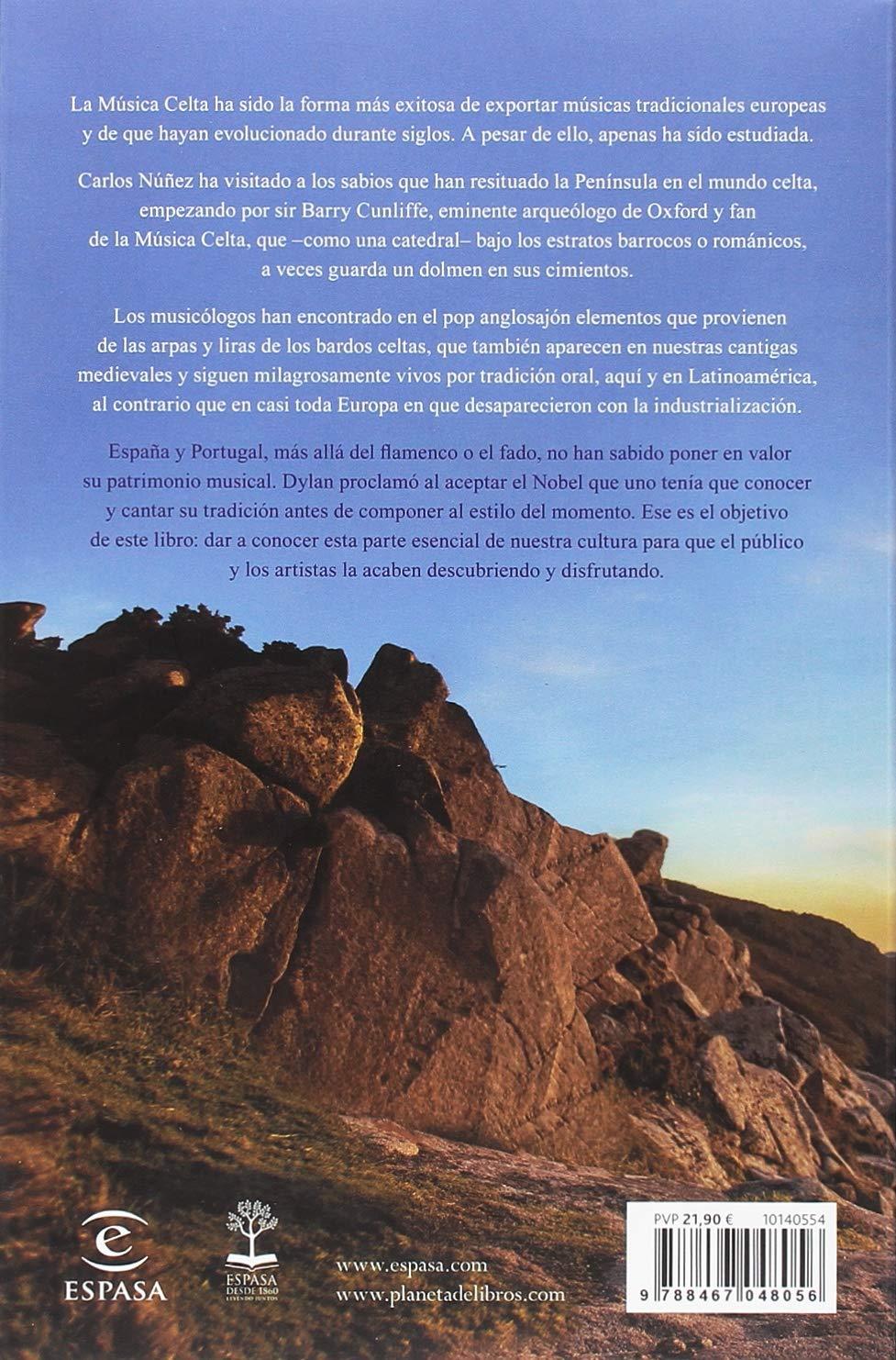 La hermandad de los celtas: Últimas investigaciones y vivencias sobre los celtas y su música por uno de sus protagonistas Fuera de colección: Amazon.es: Núñez, Carlos: Libros