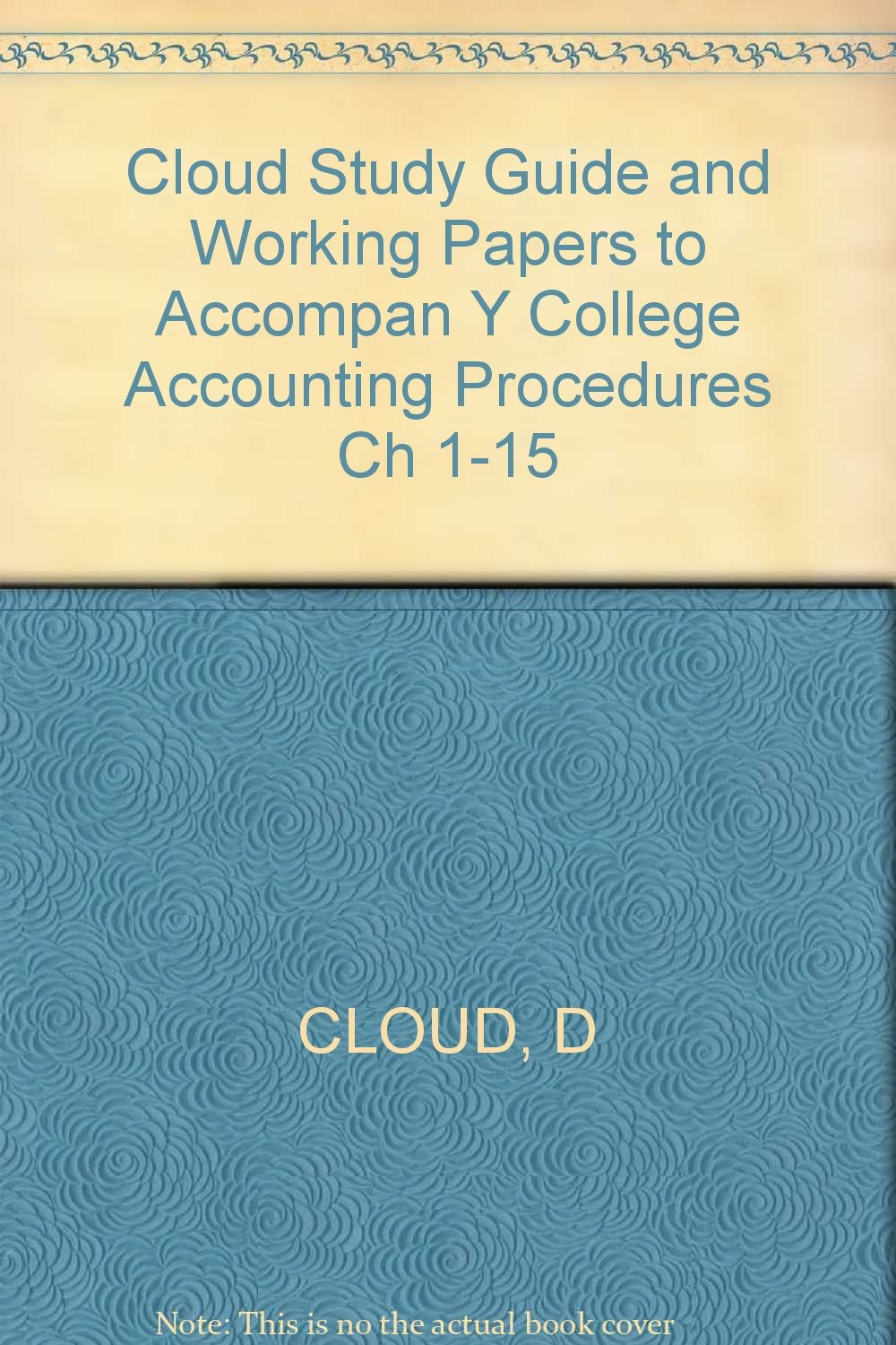 Cloud Study Guide and Working Papers to Accompan Y College Accounting  Procedures Ch 1-15: Douglas Cloud: 9780471885931: Amazon.com: Books