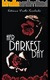 Her Darkest Day (My Best Friend's Wife Book 1)