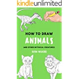 how to draw Animals: Animals drawing tutorials with this book will know how to draw eyes,how to draw hair how to draw animals