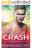After the Crash: A Small Town Hearts Novel
