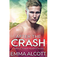 After the Crash: A Small Town Hearts Novel (English Edition)