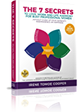 The 7 Secrets to Love, Work and Life Harmony for Busy Professional Women: Without Giving Up Your Femininity, Independence or Happiness (English Edition)