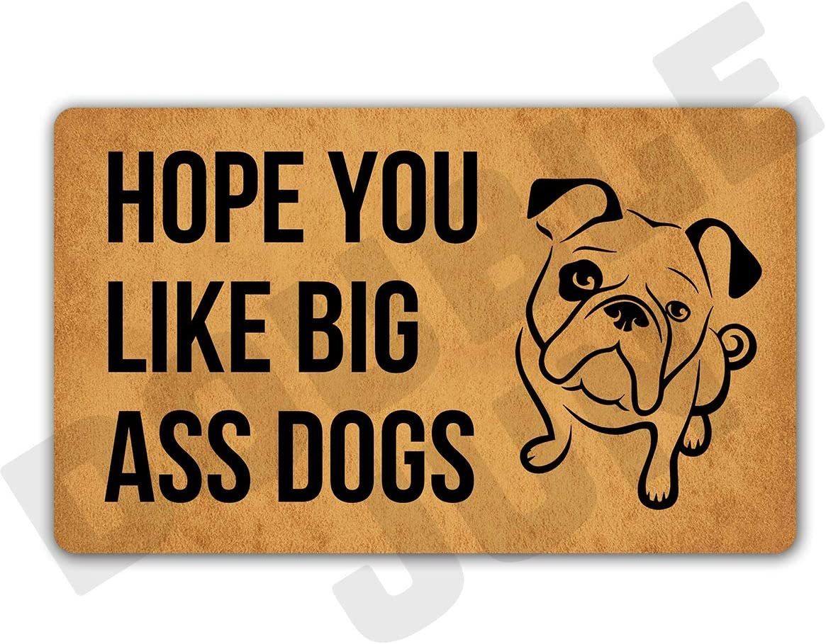 Amazon Com Doublejun Hope You Like Big Ass Dogs Floor Rug Indoor Front Door Mats Home Decor Machine Washable Rubber Non Slip Backing 29 5 W X 17 7 L Kitchen Dining