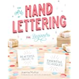 The Art of Hand Lettering for Beginners:...