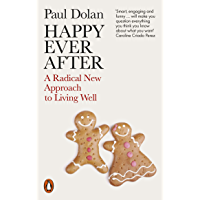 Happy Ever After: Escaping The Myth of The Perfect Life (English Edition)