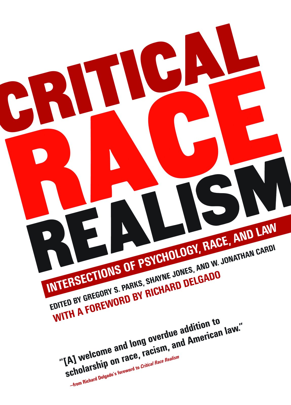 Read Online Critical Race Realism: Intersections of Psychology, Race, and Law PDF
