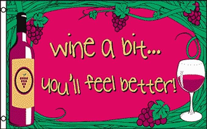 "Wine a Bit You/'ll Feel Better Garden Flag Grapes Vino 12.5/"" x 18/"" Briarwood Lane"