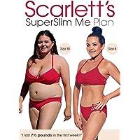 Scarlett's Superslim Me Plan