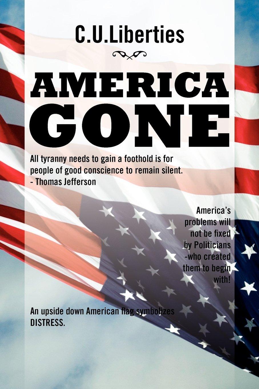 Read Online AMERICA GONE PDF