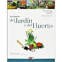 La Enciclopedia Del Jardín Y Del Huerto (Agricultura Y Horticultura)