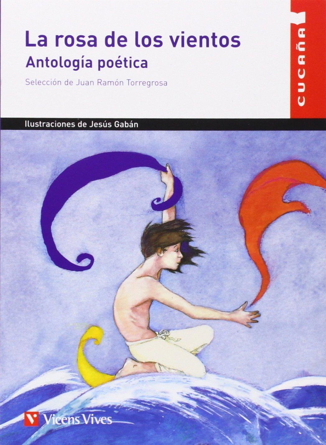 La Rosa De Los Vientos N/c (Colección Cucaña) - 9788431655075 Tapa blanda – 25 sep 2013 Jesus Gaban Bravo Editorial Vicens Vives 8431655070 Educación Primaria