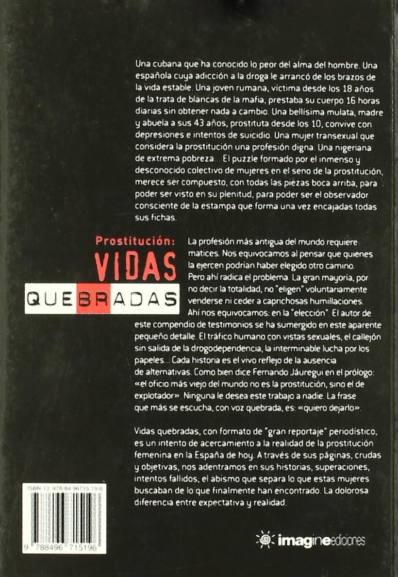 Prostitucion - vidas quebradas: Amazon.es: Vila, Jose Miguel: Libros