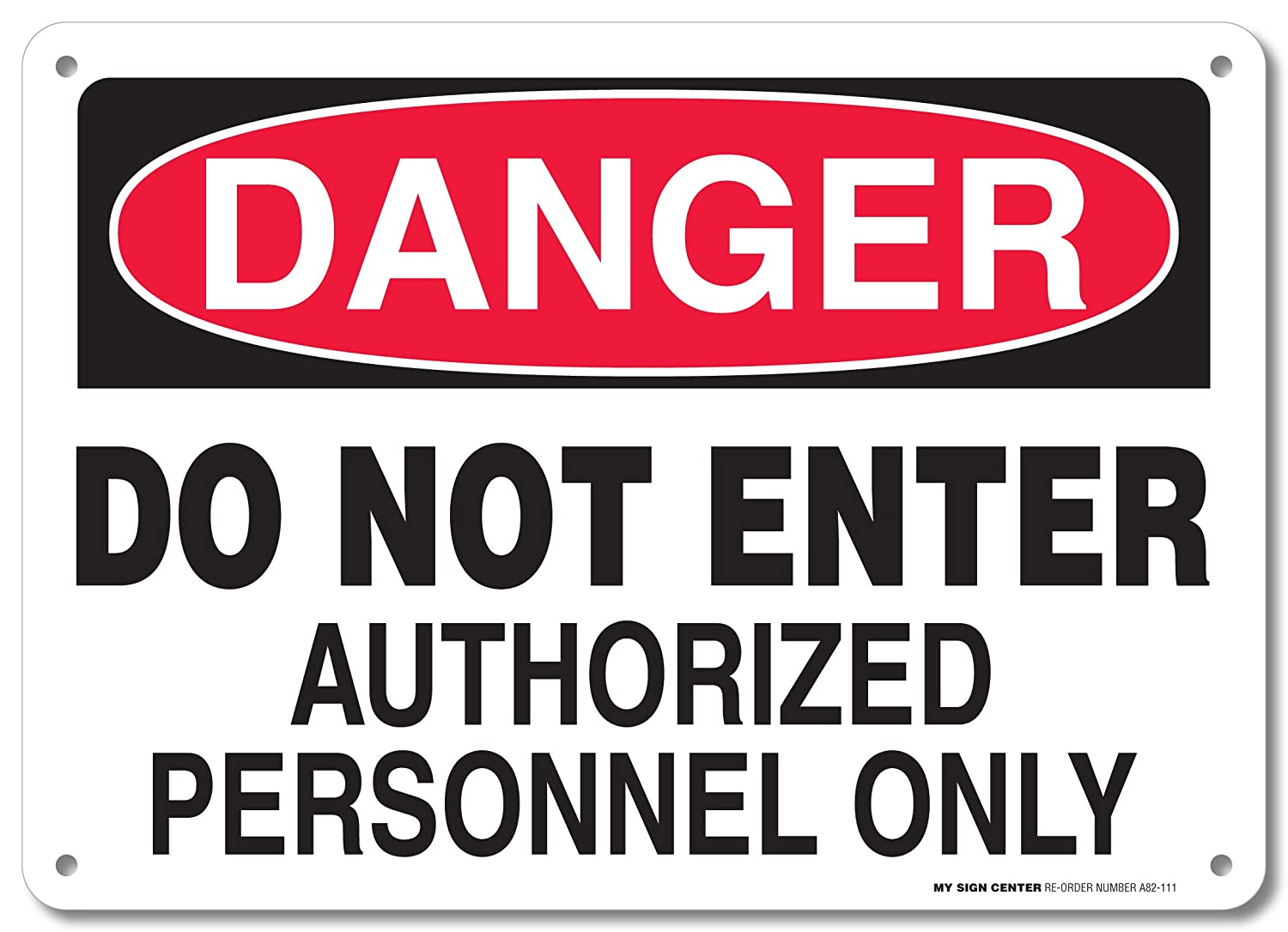 Danger Do Not Enter Authorized Personnel Only Sign - 10