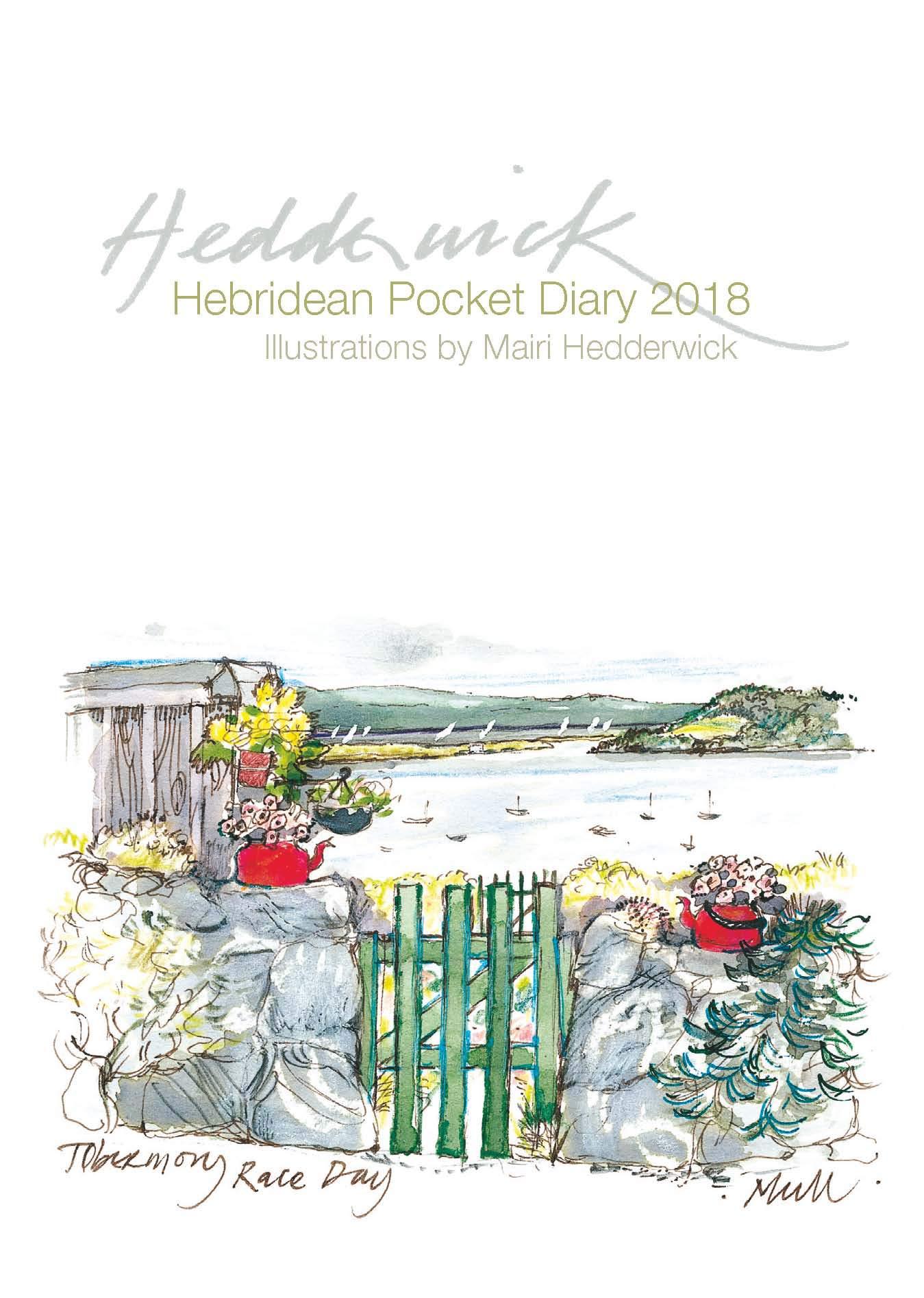 Hebridean Pocket Diary 2018: Amazon.co.uk: Mairi Hedderwick: 9781780274348:  Books