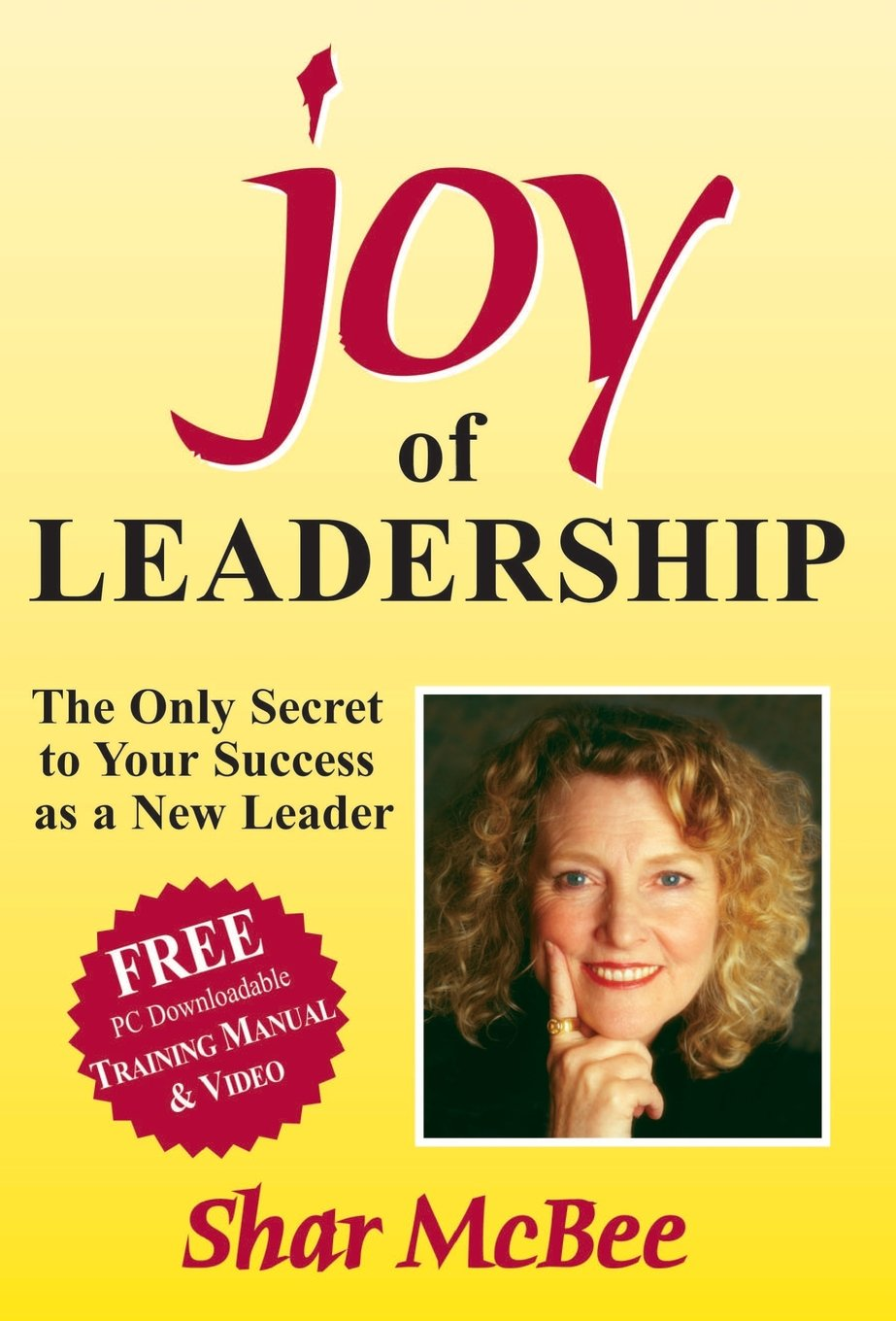 Download Joy of Leadership: The Only Secret to Your Success as a New Leader (Joy of Leadership Series) ebook