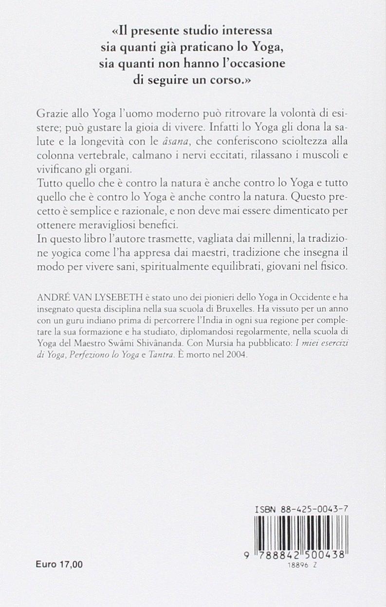 Imparo lo yoga (Il Bivio. Salute e yoga): Amazon.es: André ...