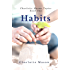 Habits: The Mother's Secret to Success (Charlotte Mason Topics Book 1)
