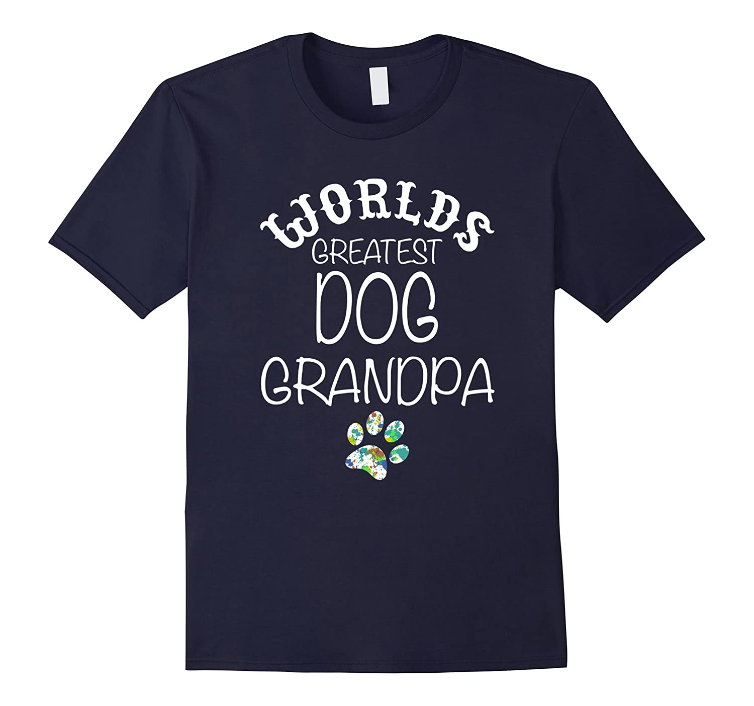Worlds Greatest DOG Grandpa Graphic T Shirt Love my Dog-Vaci