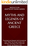 "Myths and Legends of Ancient Greece: For Teens and Young Adults. Translated and Adapted with Annotations from ""What The…"