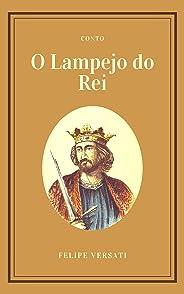 O lampejo do rei (Contos Livro 1)