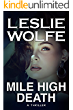 Mile High Death: A Gripping Serial Killer Thriller