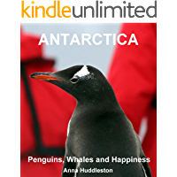 Antarctica: Penguins, Whales and Happiness