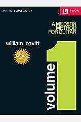A Modern Method for Guitar - Volume 1: Guitar Technique Kindle Edition