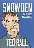 Snowden. Um Herói do Nosso Tempo